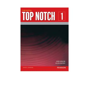 کتاب Top Notch 1 اثر Joan Saslow And Allen Ascher انتشارات Pearson
