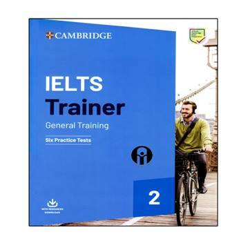 کتاب IELTS Trainer General Training 2 اثر جمعی از نویسندگان انتشارات الوندپویان