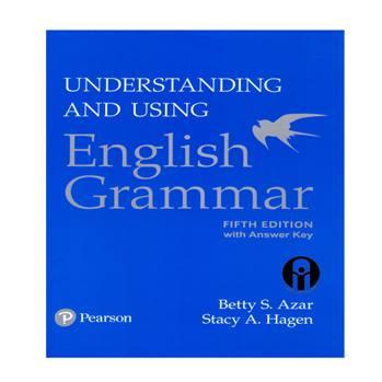 کتاب Understanding And Using English Grammar اثر Betty S. Azar And Stacy A. Hagen انتشارات الوندپویان