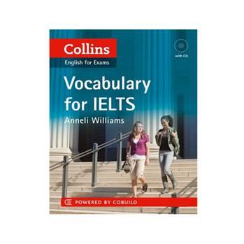 کتاب Collins English For Exams Vocabulary For ielts اثر Anneli Williams انتشارات Cobuild