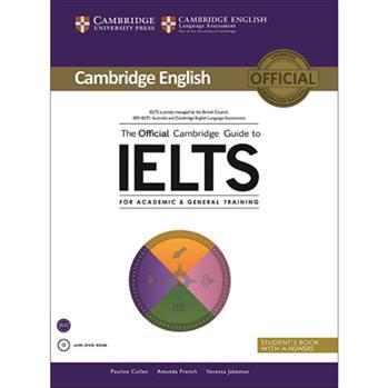 کتاب The Official Cambridge Guide to IELTS اثر جمعی از نویسندگان انتشارات Cambridge