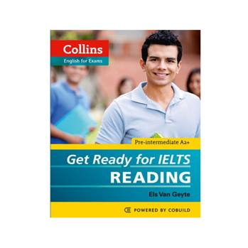 کتاب Collins English For Exams Get Ready For Ielts Reading اثر Els Van Geyte انتشارات Cobuild