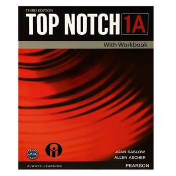 کتاب Top Notch 1A اثر Joan Saslow And Allen Ascher انتشارات الوندپویان