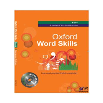 کتاب OXFORD WORD SKILL BASIC اثر RUTH GAIRNS AND STUART REDMAN انتشارات رهنما