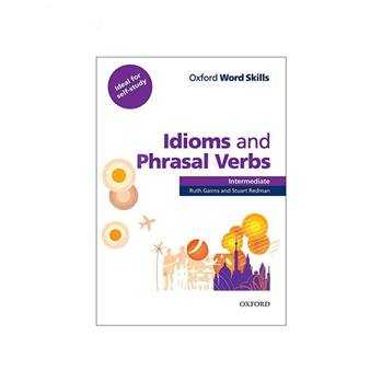 کتاب idioms and Phrasal verbs اثر Ruth Gairns and Stuart Redman انتشارات oxford