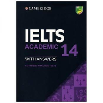 کتاب IELTS ACADEMIC 14 اثر جمعی از نویسندگان انتشارات cambridge university press