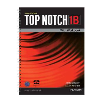 کتاب Top Notch 1B اثر Joan Saslow And Allen Ascher انتشارات سپاهان