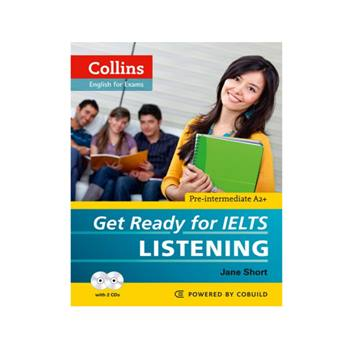 کتاب Collins English For Exams Get Ready For Ielts Listening اثر Jane Short انتشارات Cobuild