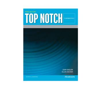 کتاب Top Notch Fundamentals اثر Joan Saslow And Allen Ascher انتشارات Pearson