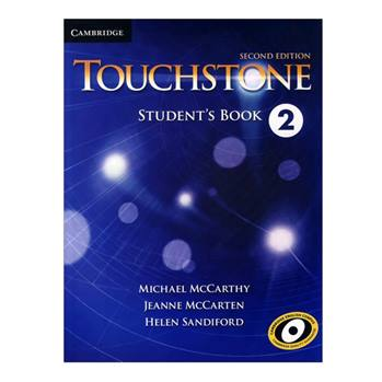 کتاب Touchstone 2 اثر جمعی از نویسندگان انتشارات Cambridge