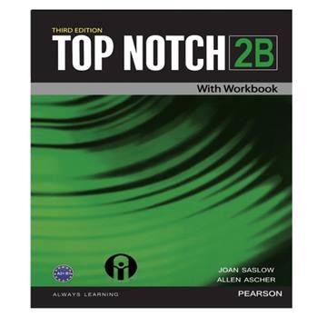 کتاب Top Notch 2B اثر Joan Saslow And Allen Ascher انتشارات الوندپویان