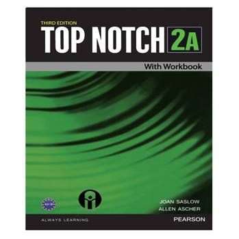 کتاب Top Notch 2A اثر Joan Saslow And Allen Ascher انتشارات الوندپویان