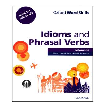 کتاب Idioms and Phrasal Verbs Advanced اثر Ruth Gairns And Stuart Redman انتشارات الوند پویان
