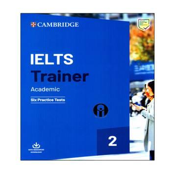 کتاب IELTS Trainer Academic 2 اثر جمعی از نویسندگان انتشارات الوندپویان