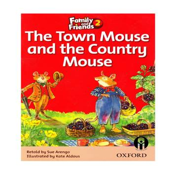 کتاب The Town Mouse and the Country Mouse اثر Retold by Sue Arengo انتشارات الوندپویان