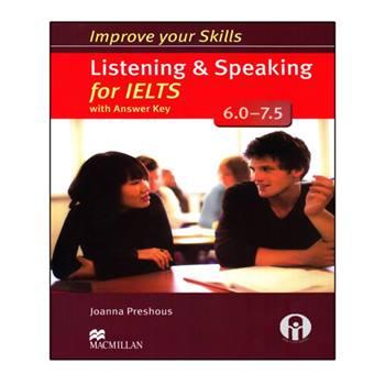 کتاب Improve Your Skills Listening And Speaking For IELTS 6.0-7.5 اثر Joanna Preshous انتشارات الوندپویان