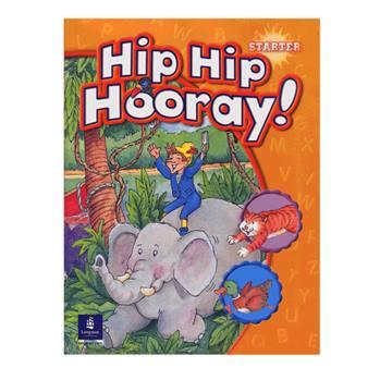 کتاب Hip Hip Hooray Starter اثر جمعی از نویسندگان انتشارات Longman