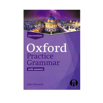کتاب Oxford Practice Grammar Intermediate اثر جمعی از نویسندگان انتشارات الوندپویان