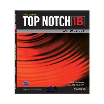 کتاب TOP NOTCH 1B اثر joan saslow and allen ascher انتشارات رهنما