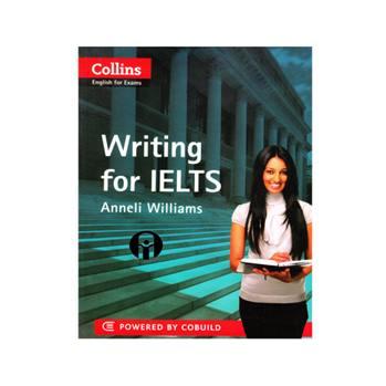 کتاب Writing for IELTS اثر Anneli Williams انتشارات الوندپویان